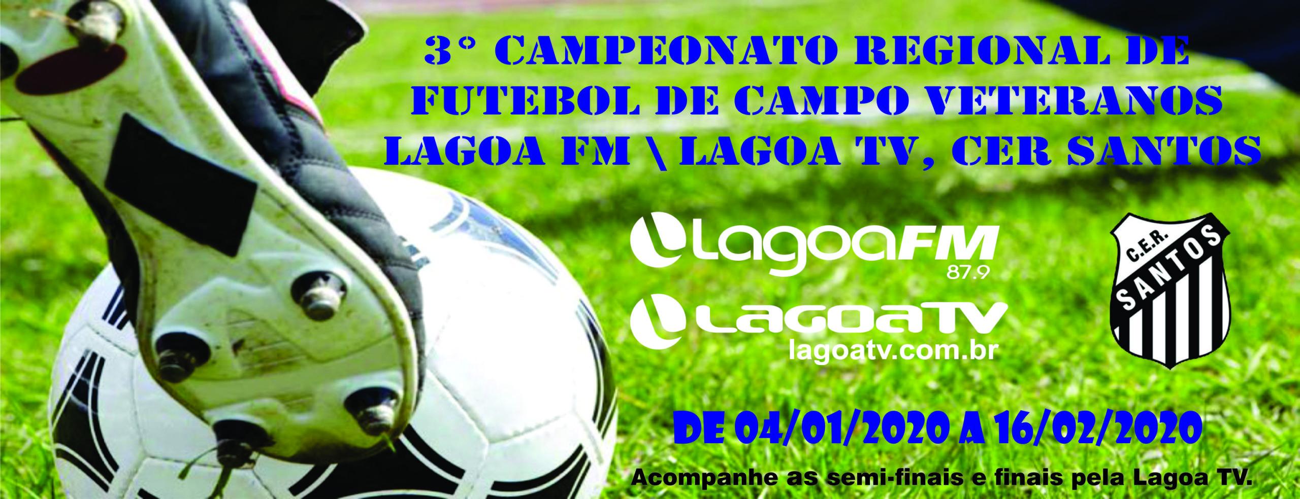 3° Copa Regional de Futebol de campo/ veteranos Lagoa FM, Lagoa TV, CER Santos
